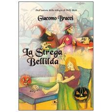 La strega Bellilda. Buon halloween a tutti