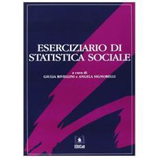 Eserciziario di statistica sociale