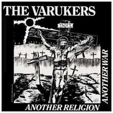 Varukers (The) - Another Religion Another War