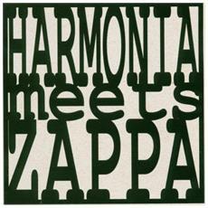 Harmonia - Harmonia Meets Zappa