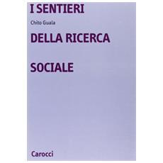 Sentieri della ricerca sociale (I)