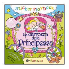 La carrozza della principessa. Con adesivi