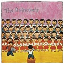 Raincoats - Raincoats