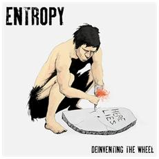 Entropy - Deinventing The Wheel
