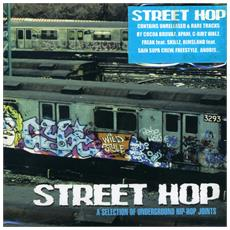 Street Hop - A Selection Of Underground Hip Hop Joints