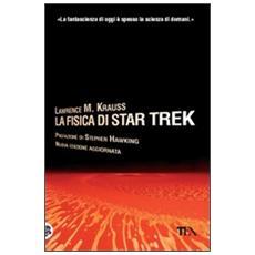 La fisica di Star Trek
