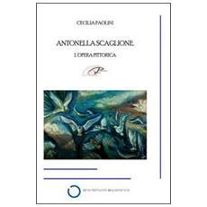 Antonella Scaglione. L'opera pittorica