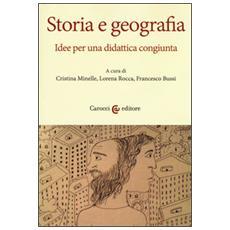 Storia e geografia. Idee per una didattica congiunta