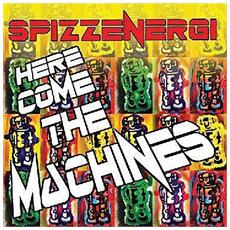 """Spizzenergi - The Machines Are Coming (7"""")"""