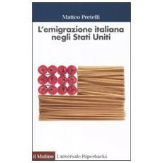 L'emigrazione italiana negli Stati Uniti