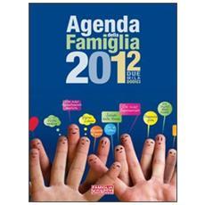 Agenda della famiglia 2012