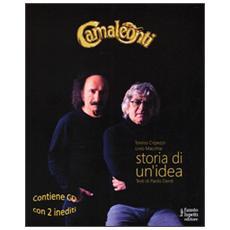 Camaleonti. Storia di un'idea. Con 2 CD Audio