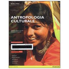 Antropologia culturale. Ediz. mylab. Con eText. Con aggiornamento online