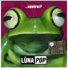 Lunapop Squerez