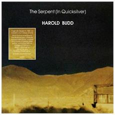 Harold Budd - The Serpent (in Quicksilver)