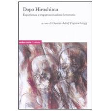 Dopo Hiroshima. Esperienza e rappresentazione letteraria