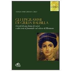 Gli epigrammi di Giulia Balbilla. Ricordi di una dama di corte e altri testi al femminile sul Colosso di Memnone
