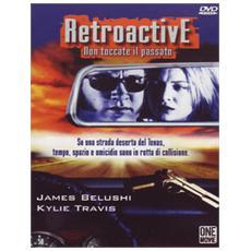 Dvd Retroactive - Non Toccate Il Passato