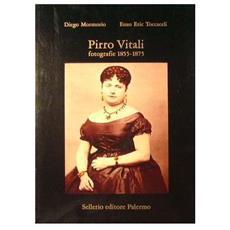 Pirro Vitali. Fotografie (1855-1875)