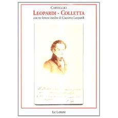 Carteggio Leopardi-Colletta. Con tre lettere inedite di Giacomo Leopardi