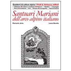 Santuari mariani dell'arco alpino italiano