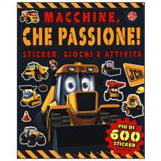 Macchine, che passione! Sticker, giochi e attivit�