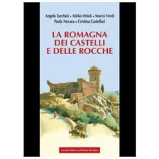 La Romagna Dei Castelli E Delle Rocche