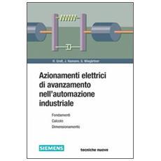 Azionamenti elettrici di avanzamento nell'automazione industriale