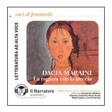 La ragazza con la treccia. Audiolibro. CD Audio formato MP3