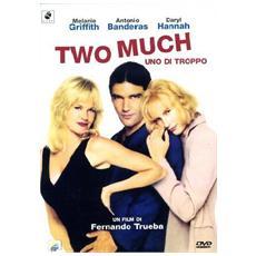 Dvd Two Much - Uno Di Troppo