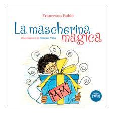 Mascherina magica-Poppet's magic mask (La)