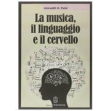 La musica, il linguaggio e il cervello