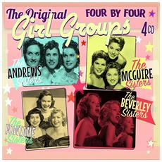 Four By Four - The Original Girl Groups (4 Cd)