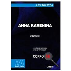 Anna Karenina. Ediz. per ipovedenti