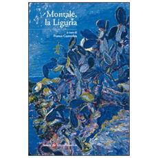 Montale, la Liguria