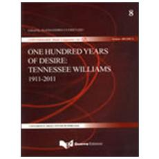 One hundred years of desire. Tennessee Williams 1911-2011