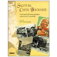 Saluti da Castel Bolognese