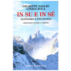In su e in sé. Alpinismo e psicologia