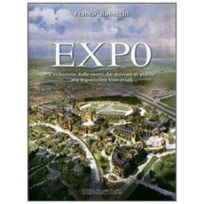 Expo. L'esibizione delle merci dai mercati di piazza alle esposizioni universali