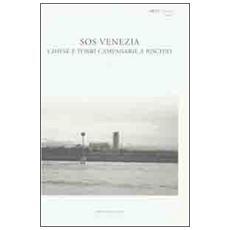 SOS Venezia. Chiese e torri campanare a rischio