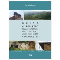 Guida al recupero dell'architettura. Vol. 2