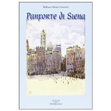 Panforte di Siena di William Dean Howells. Ediz. inglese