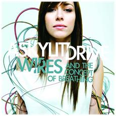 A Skylit Drive - Wires & The Concept Of Breathing