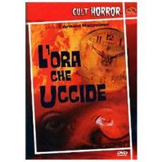 Dvd Ora Che Uccide (l')