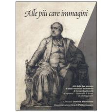 Alle pi� care immagini. Due giornate di studi rossiniani in memoria di Arrigo Quattrocchi (Roma, 27-28 maggio 2011)