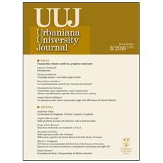 Urbaniana University Journal. Euntes Docete (2013) . Ediz. integrale. Vol. 3: Focus. Umanesimo: ideale condiviso, progetto contestato