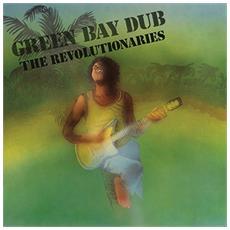 Revolutionaries - Green Bay Dub
