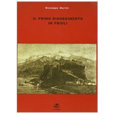 Primo risorgimento in Friuli (Il)
