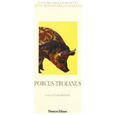 Porcus troianus