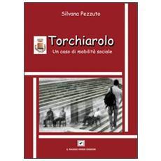 Torchiarolo. Un caso di mobilità sociale